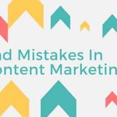 bad mistakes in Content Marketing