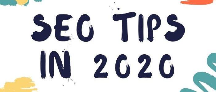 SEO tips in 2020